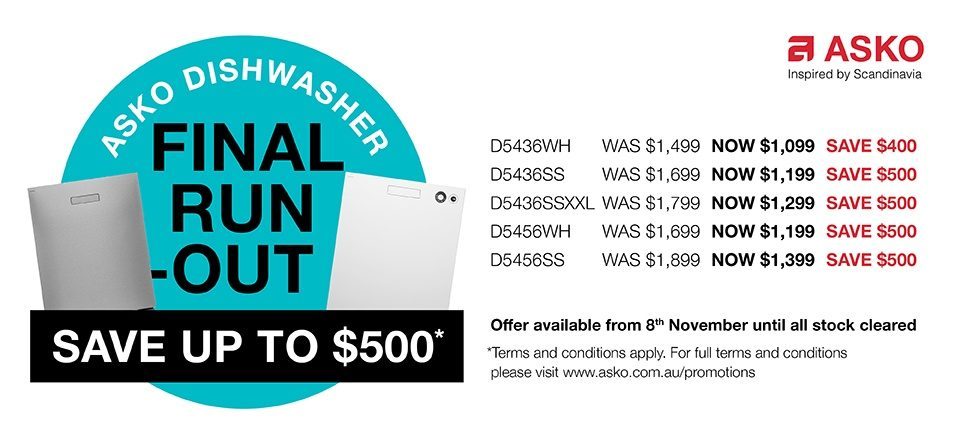 Final Run Out Sale Save $500 on selected ASKO DishWasher