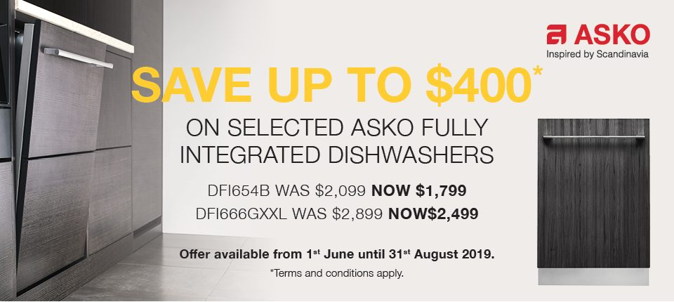 ASKO June 2019 Promotion Save $400 Selected Fully Integrated Dishwasher